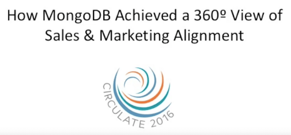 How MongoDB Achieved a 360 Degree View of Sales and Marketing Alignment